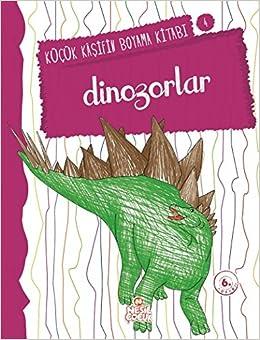 Dinazorlar Kucuk Kasifin Boyama Kitabi Serisi 4 9786051315201