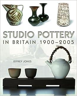 Studio Pottery in Britain 1900-2005: Jeff Jones