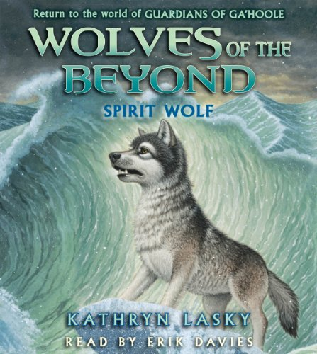 Wolves of the Beyond #5: Spirit Wolf - Audio by Brand: Scholastic Audio Books