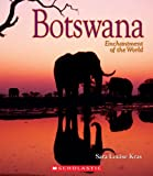 Botswana (Enchantment of the World, Second Series)
