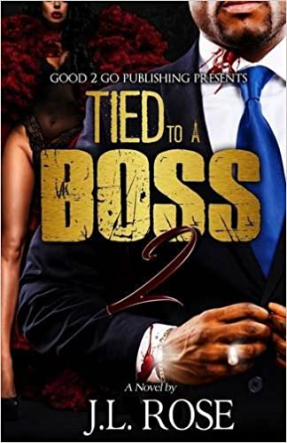 Amazon tied to a boss 2 9781943686667 john l rose books fandeluxe Images