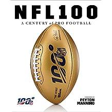 NFL 100: A Century of Pro Football