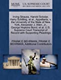 Irving Strauss, Harold Solodar, Harry Schilling, et Al. , Appellants, V. the University of the State of New York, Alexander J. Allen, Jr. , George Hopki, Frank E. Behrman and Frank E. BEHRMAN, 1270433253