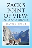 Zack's Point of View, Wayne Hunt, 1436383331
