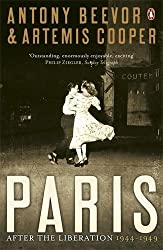 Paris After the Liberation: 1944 - 1949 by Beevor, Antony, Cooper, Artemis (2007) Paperback