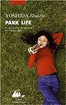 Park Life par Yoshida