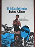 Ill at Ease in Compton, Richard M. Elman, 0394429931