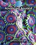 10: Advanced Aquarist, Volume X, Book II: 2011 Edition