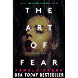 The Art of Fear (The Little Things That Kill Series)