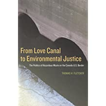 From Love Canal to Environmental Justice: The Politics of Hazardous Waste on the Canada - U.S. Border