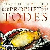 Der Prophet des Todes (Julius Kern 3) | Vincent Kliesch