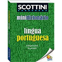 Scottini - Minidicionário: Língua portuguesa