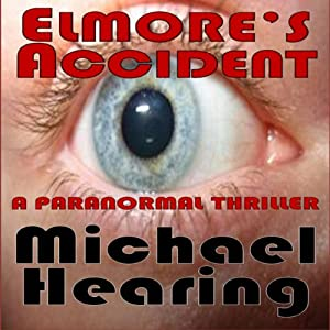 Elmore's Accident Audiobook