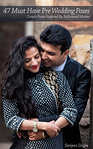 amazon com 47 must have pre wedding poses couple poses inspired by