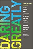 img - for [By Bren  Brown ] Daring Greatly: How the Courage to Be Vulnerable Transforms the Way We Live, Love, Parent, and Lead (Hardcover) 2018 by Bren  Brown (Author) (Hardcover) book / textbook / text book