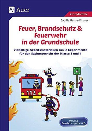 Feuer Brandschutz Feuerwehr In Der Grundschule