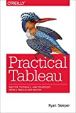 Practical Tableau: 100 Tips, Tutorials, and
