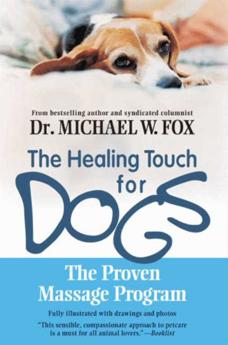 Healing Touch for Dogs: The Proven Massage Program cover