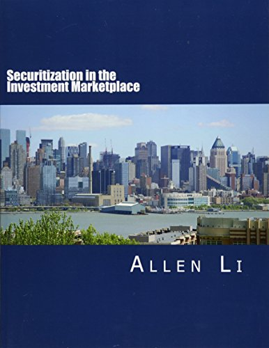 Securitization in the Investment Marketplace by CreateSpace Independent Publishing Platform