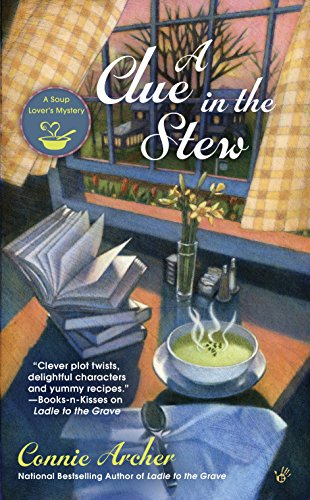 A Clue in the Stew (A Soup Lover's Mystery Book 5) -
