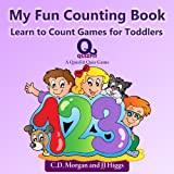 My Fun Counting Book: Learn to Count Games for Toddlers (QuizFit Kindergarten - Preschool Games & Books Book 2)