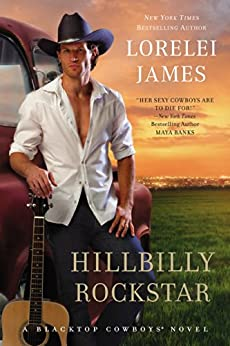 Hillbilly Rockstar (Blacktop Cowboys Novel Book 6) by [James, Lorelei]