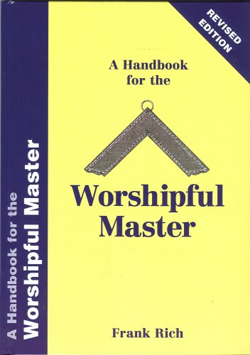 Handbook For The Worshipful Master