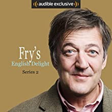 Fry's English Delight (Series 2) Other by Stephen Fry Narrated by Stephen Fry