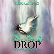 The Deadly Drop: The Southerton Mysteries, Book 5 | Deborah Diaz