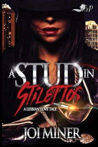 Search : A Stud in Stilettos: A Lesbian Love Tale