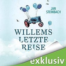 Willems letzte Reise Hörbuch von Jan Steinbach Gesprochen von: Jürgen Holdorf
