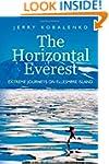The Horizontal Everest: Extreme Journ...