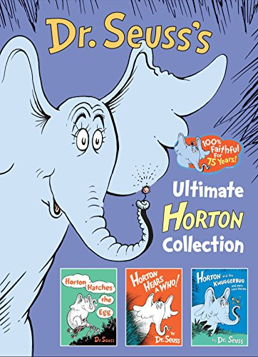 (DR. SEUSS'S ULTIMATE HORTON COLLECTION: Featuring Horton Hears a Who!, Horton Hatches the Egg, and Horton and the Kwuggerbug and More Lost)