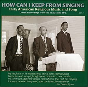 How Can I Keep from Singing 1 / Various