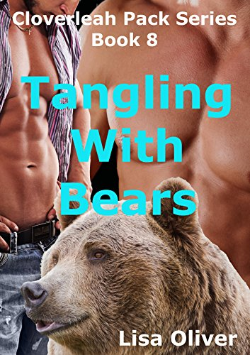 Tangling with Bears (The Cloverleah Pack Book ()