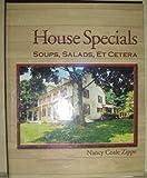 House Specials Soups, Salads, Et Cetera