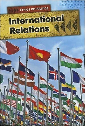 International Relations (Ethics of Politics): Amazon co uk: Nick