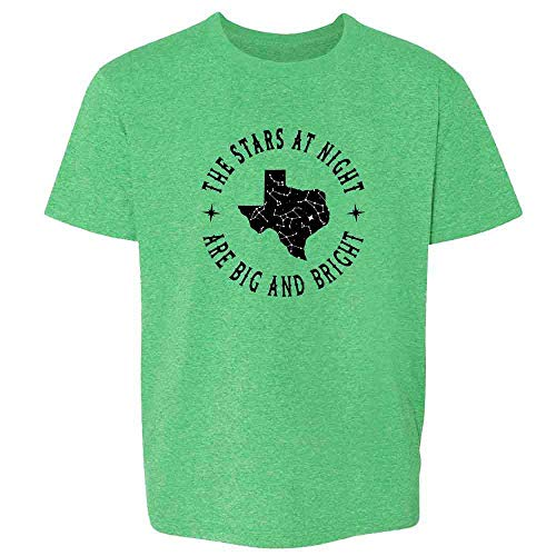 Texas Stars at Night are Big and Bright Song Heather Irish Green XS Youth Kids T-Shirt