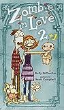 Zombie in Love 2 + 1