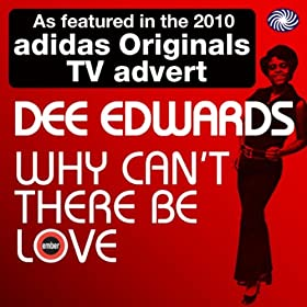 Dee Edwards Why Cant There Be Love Hurt A Little Everyday