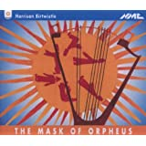 Birtwistle: The Mask of Orpheus (Gesamtaufnahme)