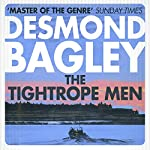 The Tightrope Men | Desmond Bagley