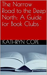 The Narrow Road to the Deep North: A Guide for Book Clubs (The Reading Room Book Group Notes)