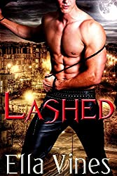 Lashed: A paranormal BDSM romance