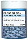 Prescription for the Planet, Tom Blees, 1419655825