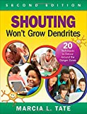 Shouting Won't Grow Dendrites 2nd Edition