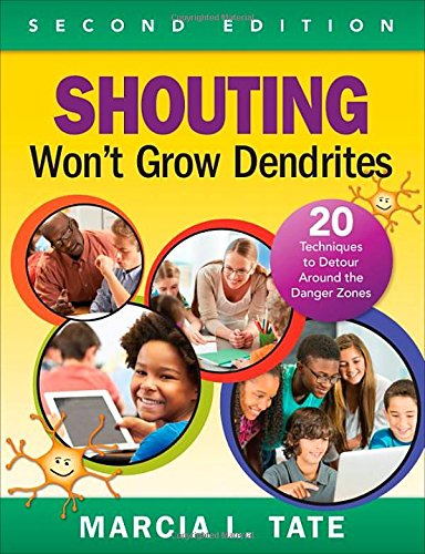 Shouting Wont Grow Dendrites: 20 Techniques to Detour Around the Danger Zones