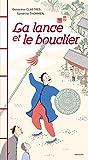 """Afficher """"La Lance et le bouclier"""""""