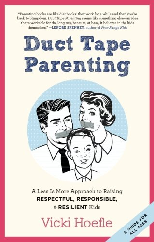 Duct Tape Parenting -