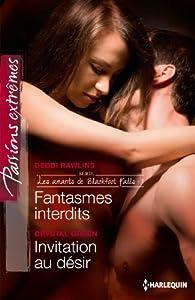 Fantasmes interdits - Invitation au désir par Debbi Rawlins